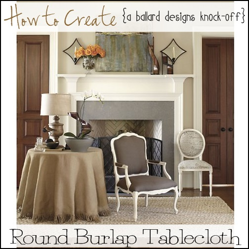 Ballard Designs Burlap Tablecloth Knock Off