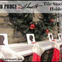 mod podge silhouette tile stocking holder