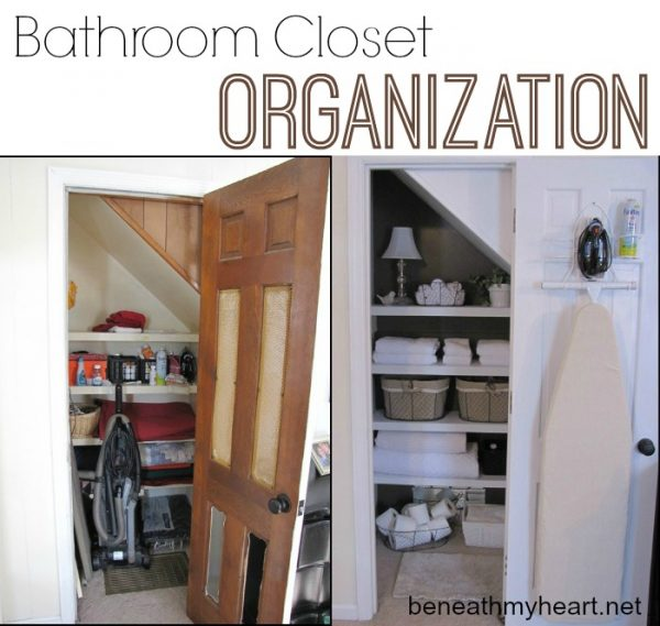 Organizing Your Heart And Home My Bathroom Closet Makeover Beneath My Heart