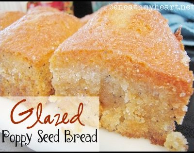 Glazed Poppy Seed Bread {A Readers' Favorite}