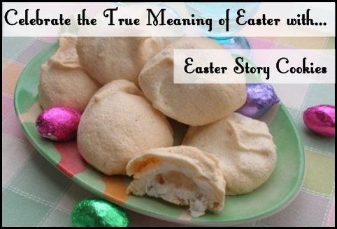 Easter Story Cookies {The True Meaning of Easter}