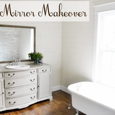 Mirror Makeover for the Master Bathroom