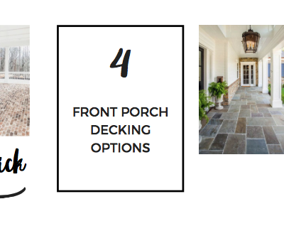 Front Porch Decking Roundup