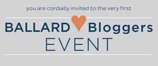 """Ballard Loves Bloggers"" Event {Day 1}"