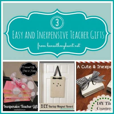 Easy and Inexpensive Teacher Gifts