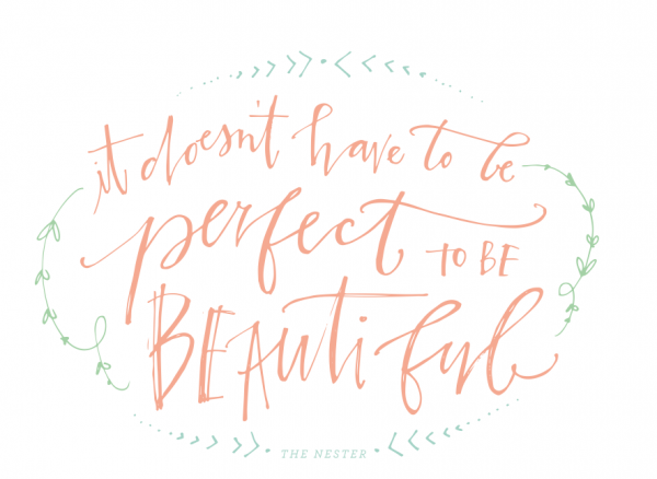 it-doesnt-have-to-be-perfect-to-be-beautiful