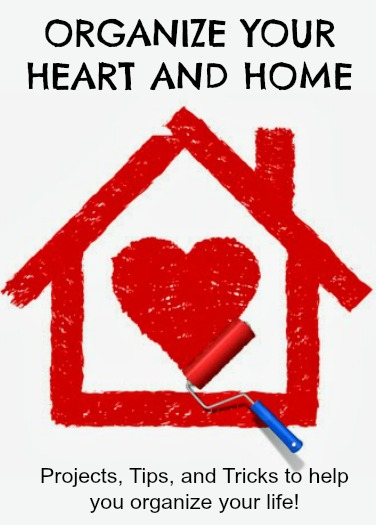 Organize heart and home