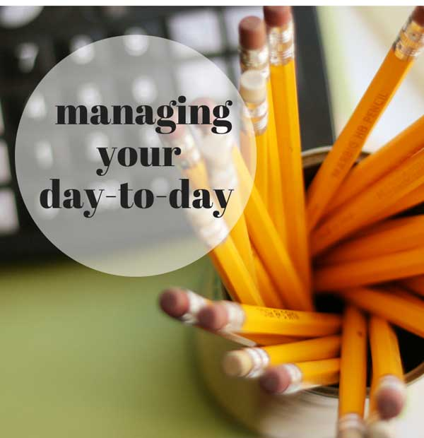 managing-your-day-to-day