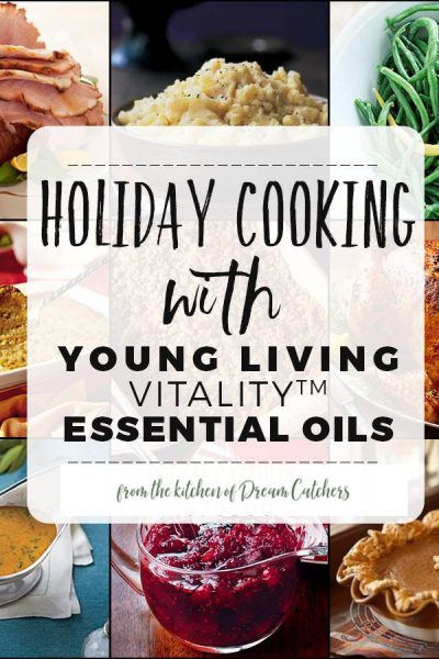 Holiday Cooking with Young Living Essential Oils