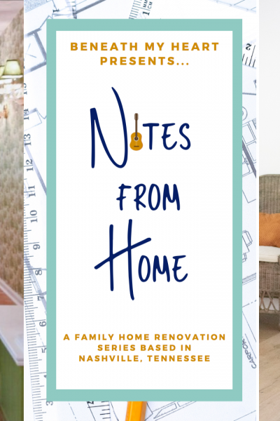 Notes from Home – Episode 7 {Update Home Tour}