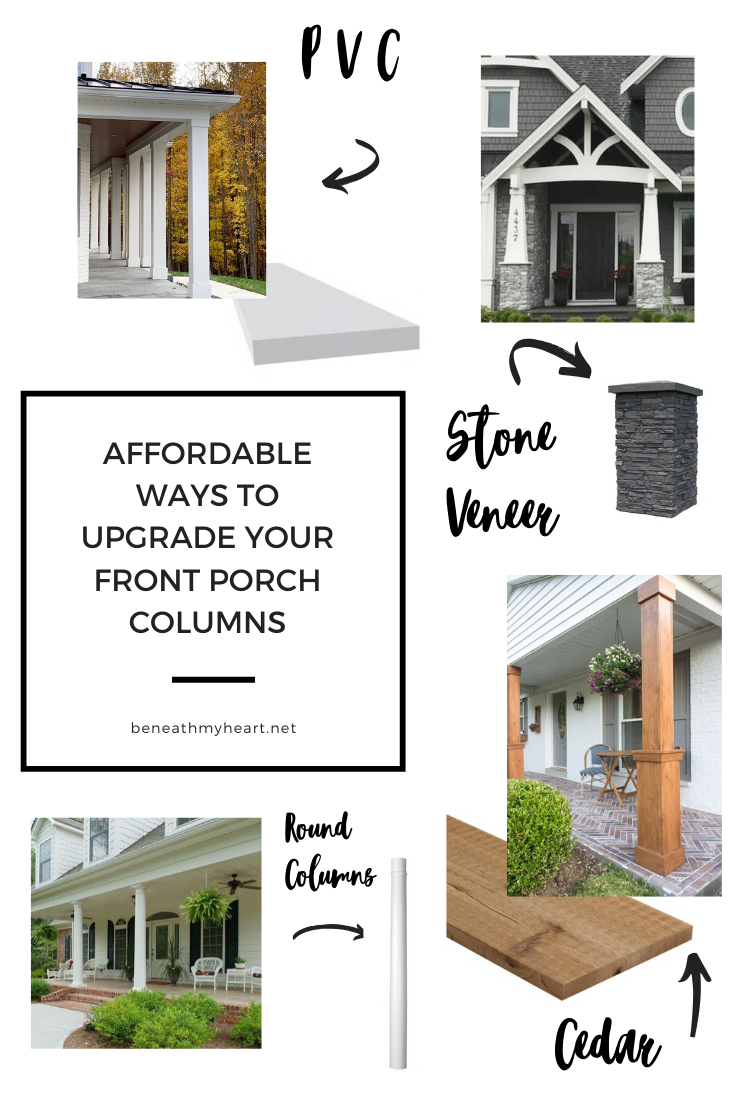 Affordable Ways To Upgrade Your Front Porch Columns Beneath My Heart