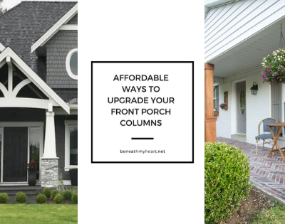 Affordable Ways to Upgrade Your Front Porch Columns