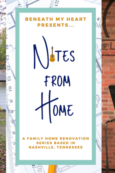 Notes from  Home – Episode 14 {Makeover and Music}