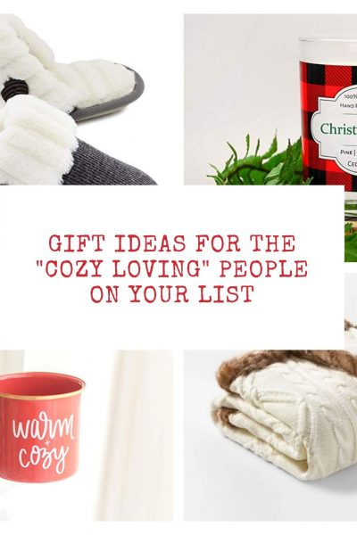 "Gift Ideas for ""Cozy-Loving"" People on Your List!"